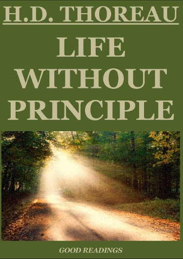 """Life Without Principle"" by Henry David Thoreau book cover"