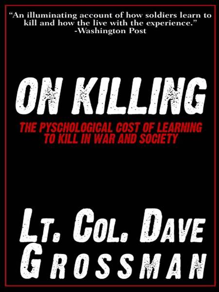 Book cover, on killing by Dave Grossman.