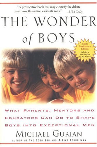 Book cover, the wonder of boys by Michael Gurian.