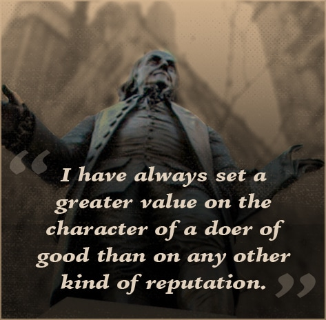 ben benjamin franklin quote character of a doer