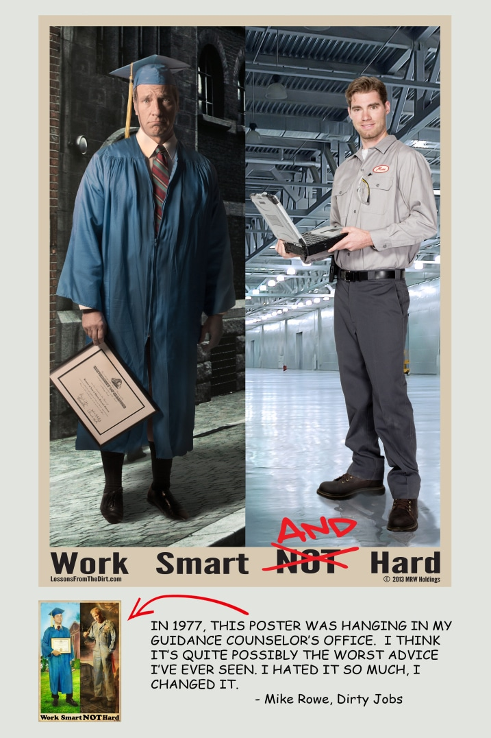 Work smart and hard poster mike Rowe.
