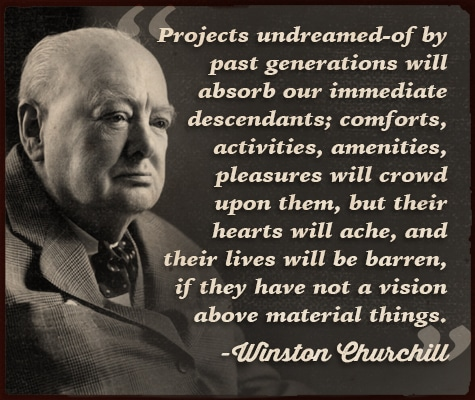 winston churchill quote projects undreamed of