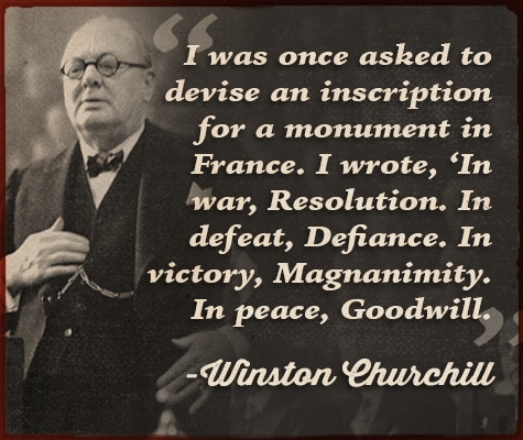 winston churchill quote in war resolution in defeat defiance