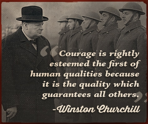winston churchill quote courage first of human qualities