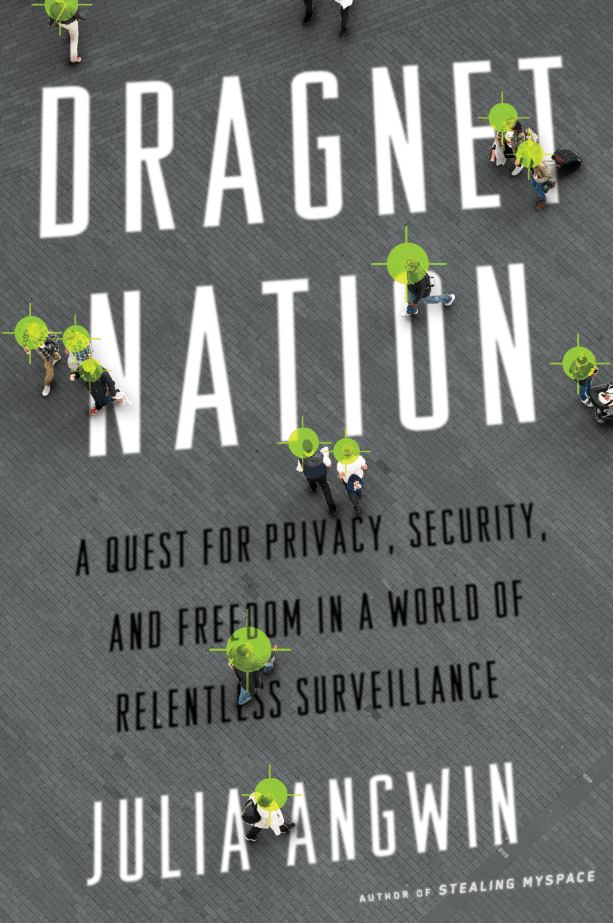 dragnet nation book cover julia angwin