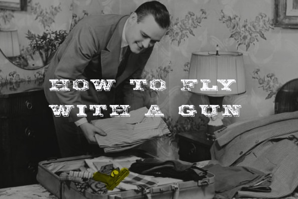 fly with gun vintage man packing suitcase gun in it