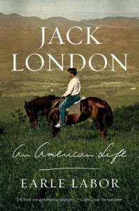 jack london an american life book cover earle labor