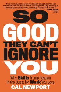 so good they can't ignore you book cover cal newport