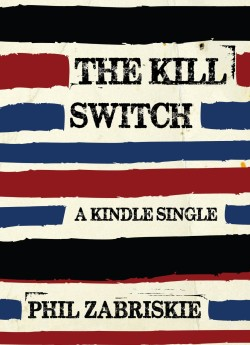 the kill switch by phil zabriskie