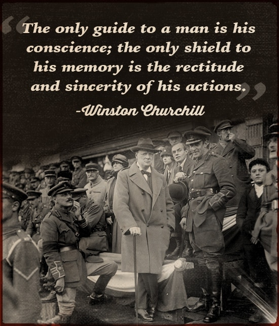 winston churchill quote only guide to man is his conscience