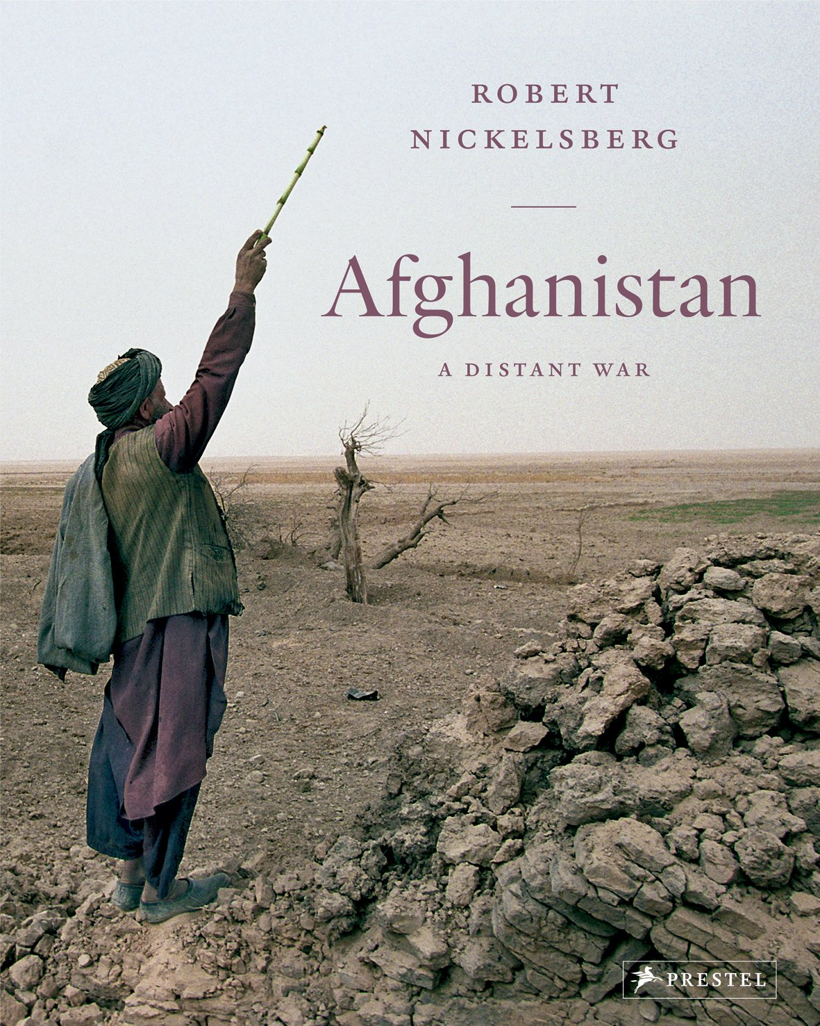 Book cover, Afghanistan a distant war by Robert Nickelsberg.
