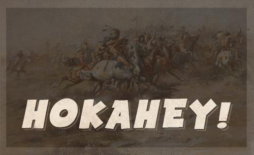 hokahey american indian battle cry