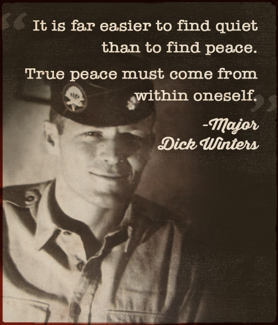 Quote about peace by Major Dick Winters.