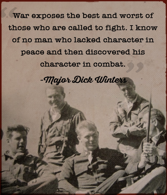 Major Dick Winter's views about character.