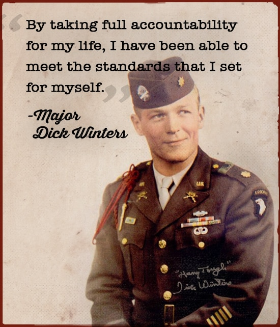 Quote about standards by Major Dick Winters.