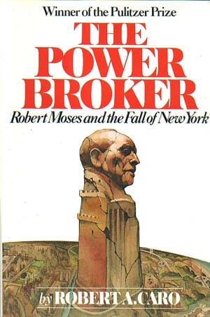 The Power Broker book cover Robert A. Caro.