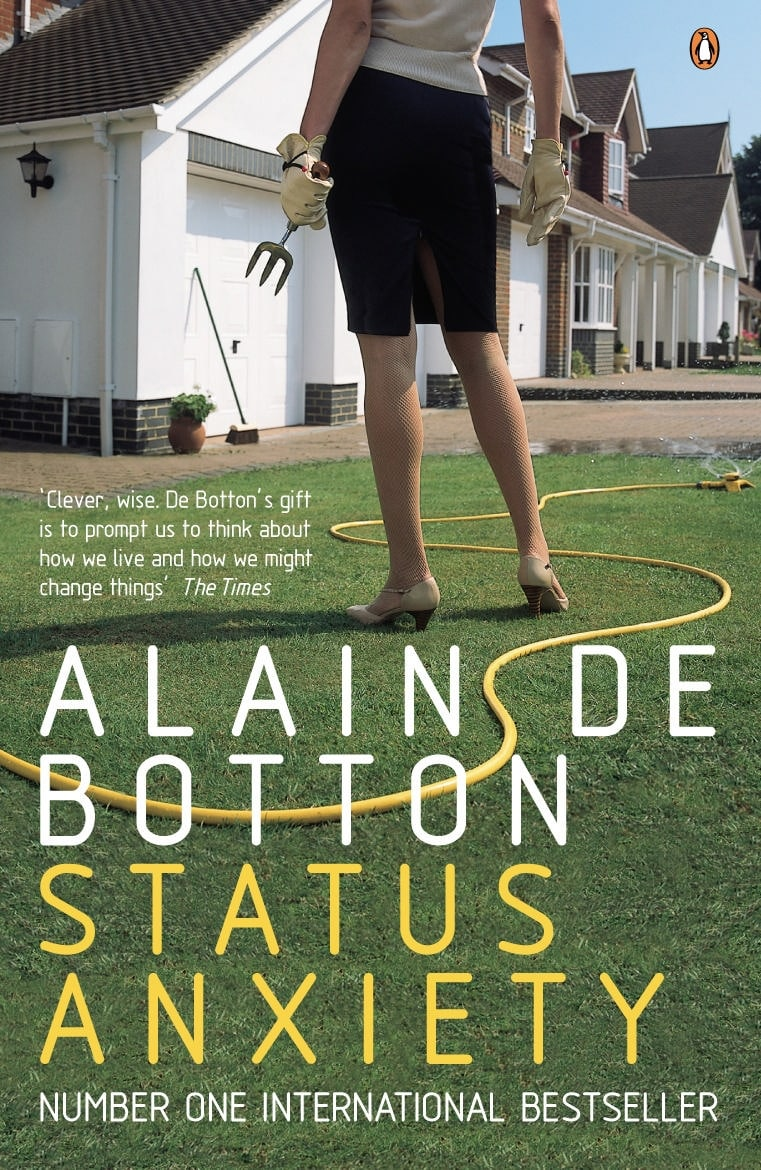 Status Anxiety book cover Alain de Botton.