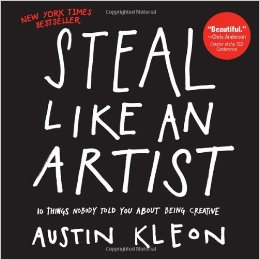 Steal Like An Artist book cover Austin Kleon.