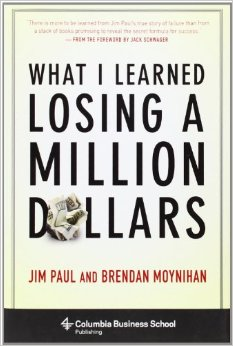 What I Learned Losing a Million Dollars book cover Jim Paul and Brendan Moynihan.