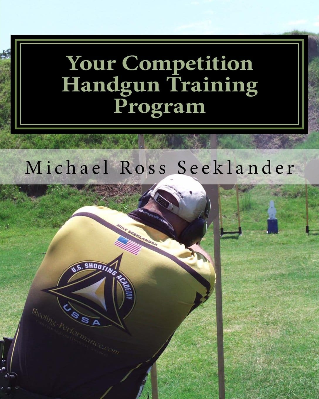 your competition handgun training program by mike seeklander