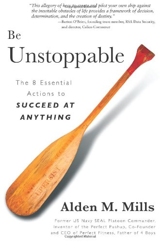 Be Unstoppable Alden Mills Book Cover Navy SEAL