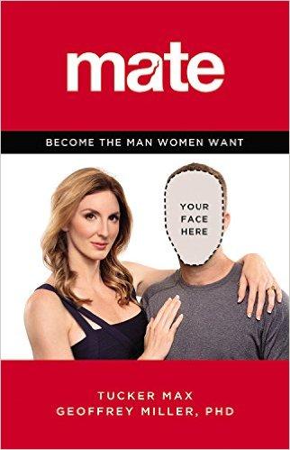 mate book cover tucker max geoffrey miller