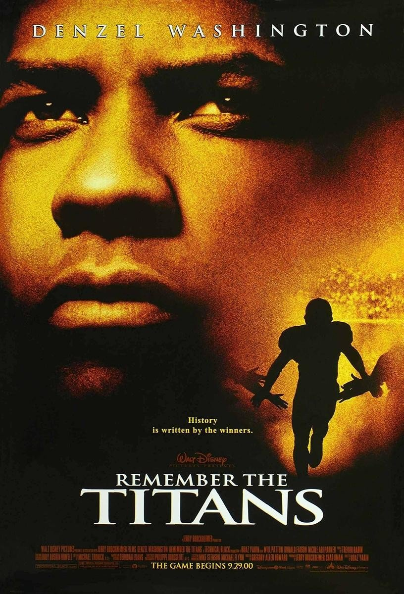 Remember The Titans Poster Denzel best Football Movies.