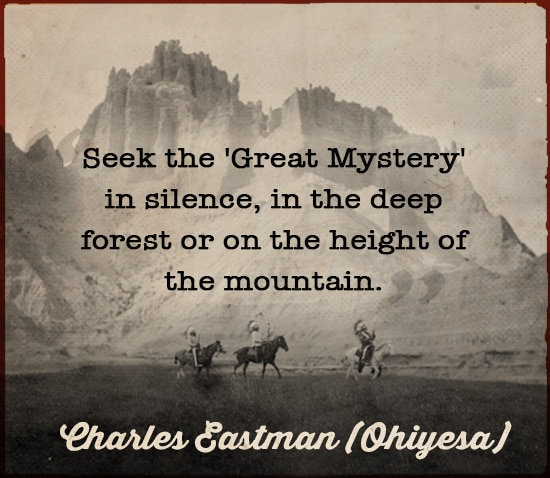 sioux indian quote wisdom great mystery charles eastman