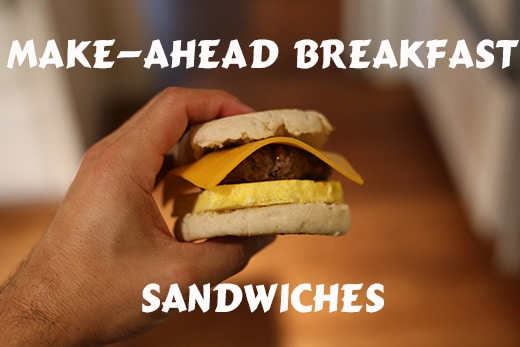 make ahead homemade frozen breakfast sandwiches
