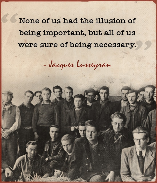 A quote of Jacques Lusseyran while men posing for picture.