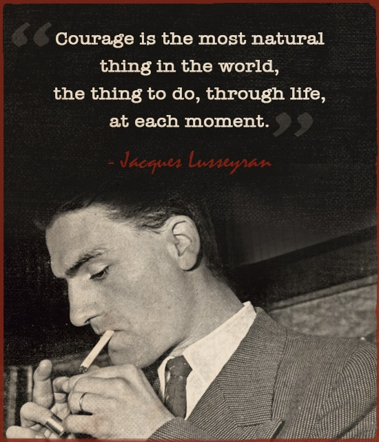 A quote of Jacques Lusseyran while he is smoking cigarette in picture.