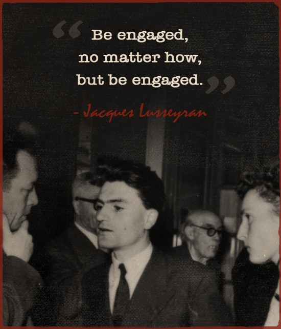 A quote of Jacques Lusseyran and people doing gossips in picture.