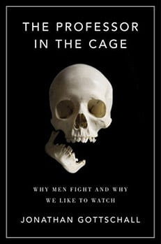 professor in the cage book cover jonathan gottschall