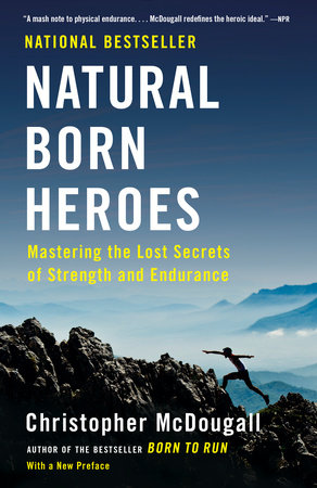 Natural Born Heroes by Christopher McDougall, book cover.