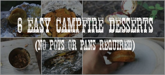 easy campfire desserts with no pots and pans