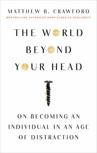 world beyond your head book cover matthew crawford