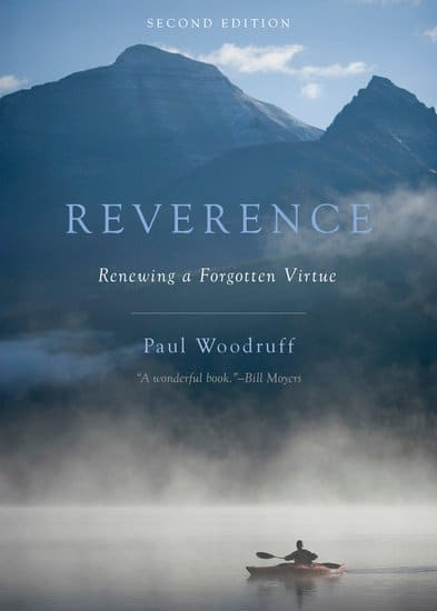Reverence: Renewing a Forgotten Virtue book cover Paul Woodruff.