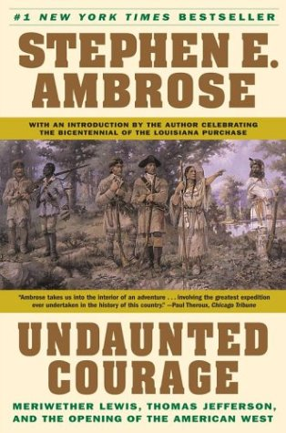 A book cover of Undaunted Courage by Stephen Ambrose red Indian and Victorian soldiers standing in a jungle.