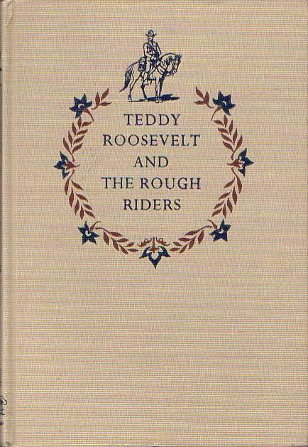 The Rough Riders by Theodore Roosevelt, book cover.