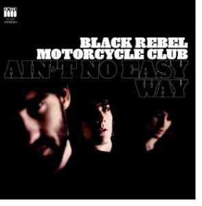 Album cover of black rebel motorcycle club.