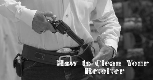 man holstering revolver belt holster clean your revolver