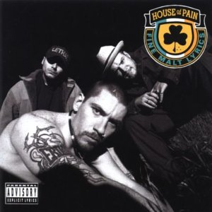Lyrics of house of pain.