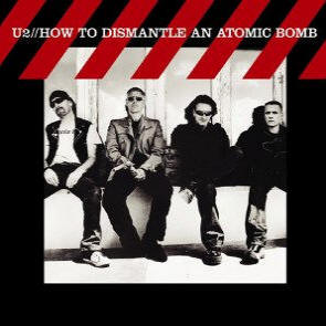 Album cover of how to dismantle an atomic bomb.