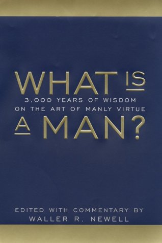 Book cover of What is a Man by Waller Newwll.