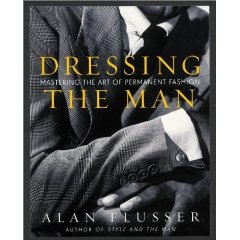 Book cover, dressing the man by Alan Flusser.