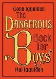 Book cover, dangerous boys by Hal Iggulden.