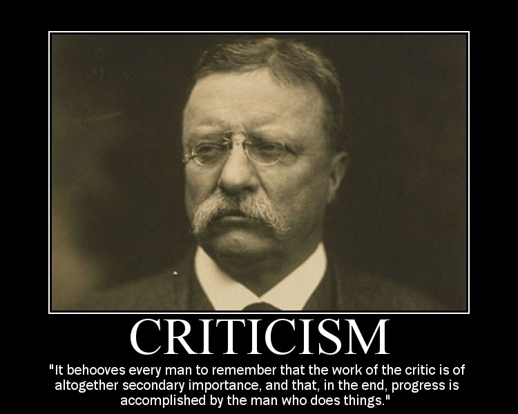 theodore roosevelt critics criticism quote motivational poster