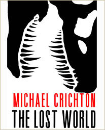 Book cover of The lost world by Michael Crichton.