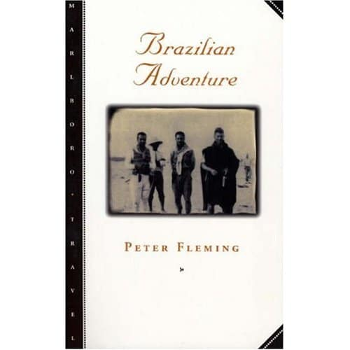 Book cover of Brazilian Adventure by Peter Fleming.