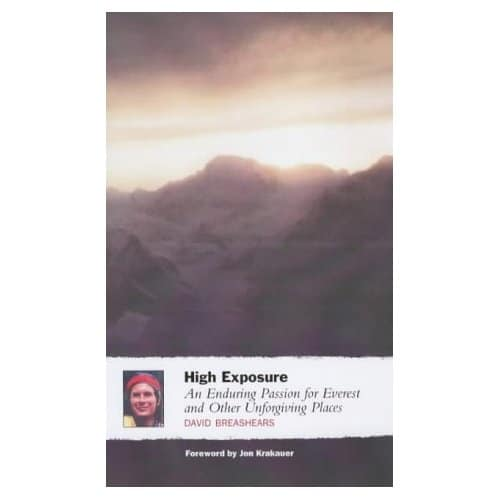 Book cover of a High Exposure by David Breashears.